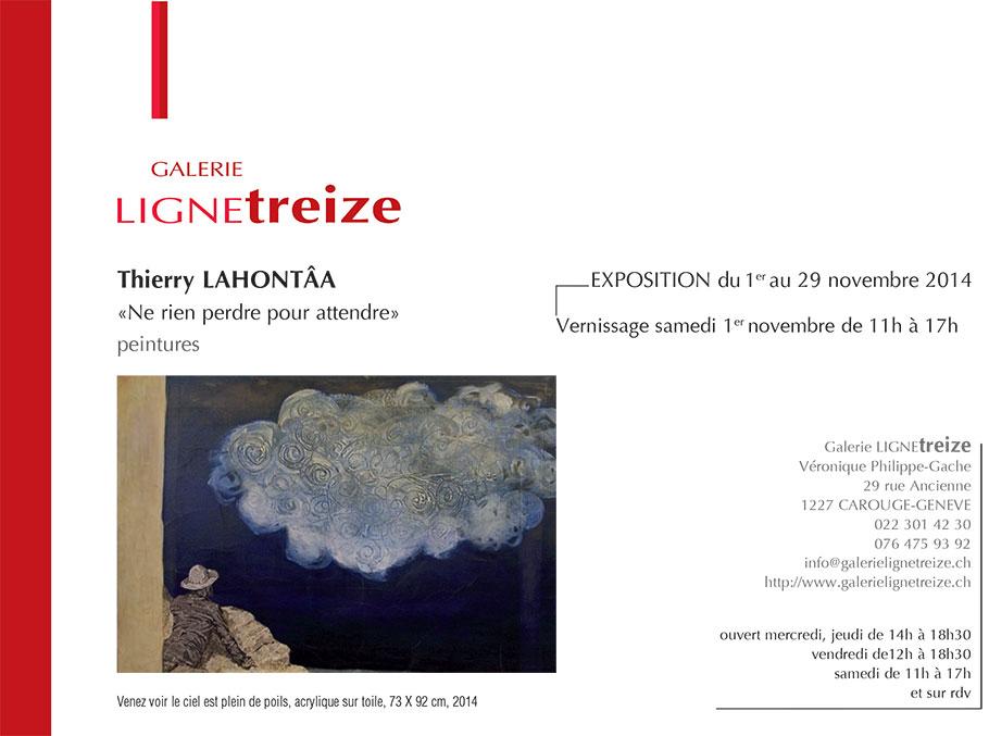 Exposition à la galerie Ligne 13 - Thierry Lahontâa - Ne rien perdre pour attendre