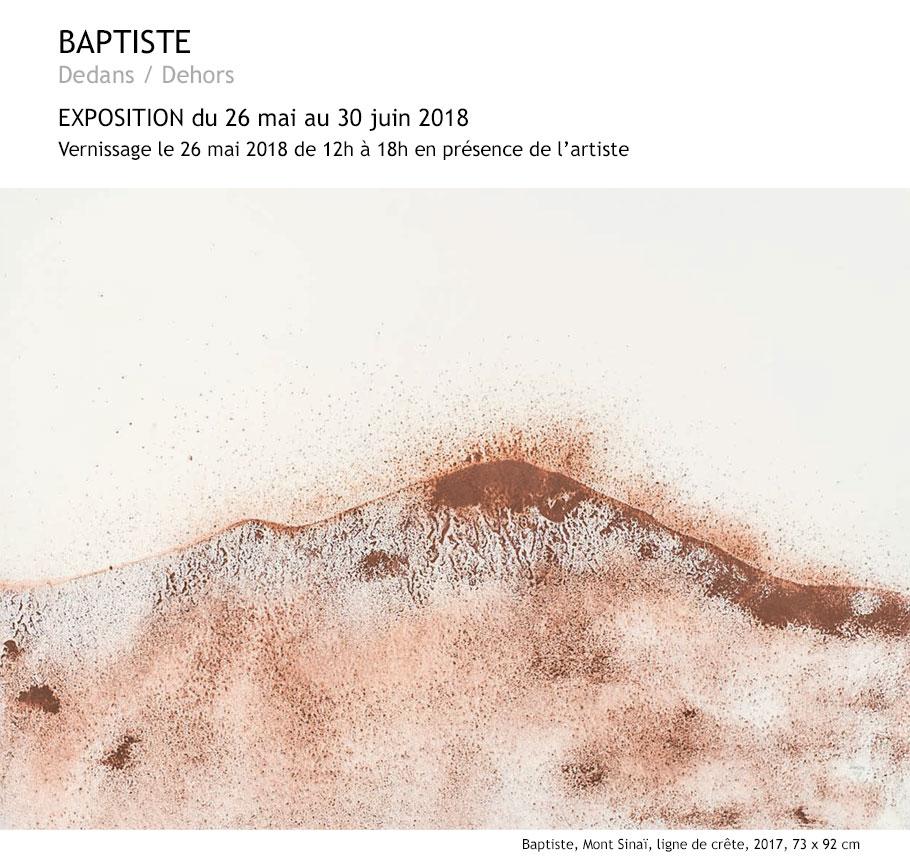 BAPTISTE - Dedans / Dehors - Exposition du 26 mai au 39 juin 2018 à la galerie Ligne 13