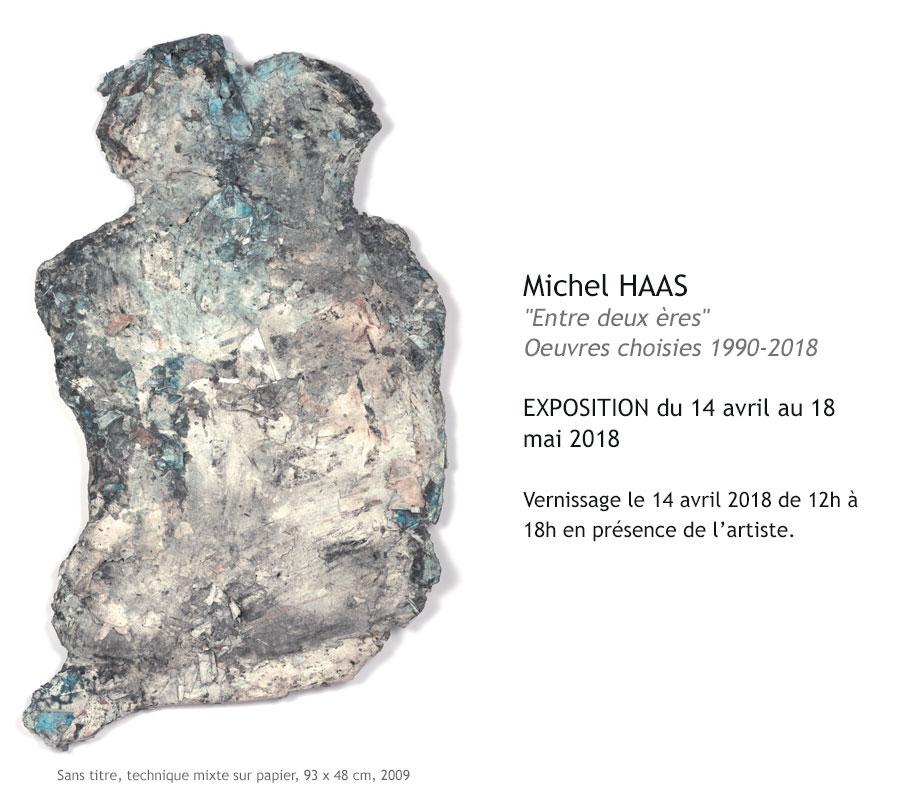 Michel HAAS - Entre deux ères - Oeuvres choisies 1990 2018 - Exposition à la galerie Ligne 13